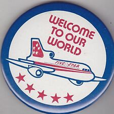 """VINTAGE 3"""" PINBACK #25-011 - AIRLINES - AVIATION - FIVE STAR OUR WORLD #1"""