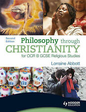 Philosophy Through Christianity for OCR B GCSE Re..., Abbott, Lorraine Paperback