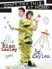 Don't Try This at Home! by Jc Caylen and Kian Lawley (2016, Paperback)
