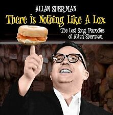 There Is Nothing Like a Lox: The Lost Song Parodies of Allan Sherman * by...