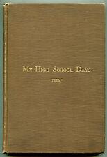 My High School Days by Geo. T Fleming - Pittsburgh, 1904