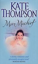 KATE THOMPSON _____ MORE MISCHIEF____ BRAND NEW __ FREEPOST UK