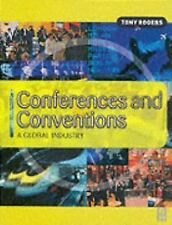 Conferences and Conventions: A Global Industry