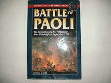 "Battle of Paoli: The Revolutionary War ""Massacre"" Philadelphia September 1777"