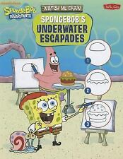 Watch Me Draw SpongeBob's Underwater Escapades (Watch Me Draw (Walter -ExLibrary