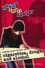 Making Smart Choices about Cigarettes, Drugs, and Alcohol-ExLibrary