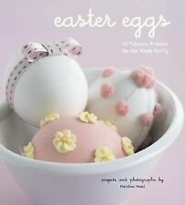 Easter Eggs Book by Matthew Mead 40 Fabulous Projects for the Whole Family