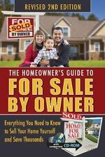 The Homeowner's Guide to for Sale by Owner: Everything You Need to Know to Sell