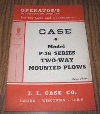 Case P-16 2 Way Mounted Plow Operators Owners Instruction Manual 1948 Eagle Logo