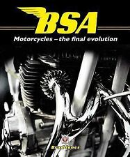 BSA Motorcycles: The Final Evolution by Jones, Brad