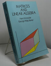 Matrices and Linear Algebra by Hans Schneider and George Phillip Barker