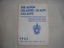 Revue du club alpin Suisse die Alpen les Alpes Le Alpi montagne escalade 6 1945