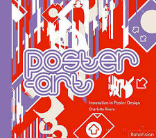 Rivers, Charlotte Poster-art: Innovation in Poster Design Very Good Book