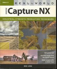 Real World Nikon Capture Nx by Ben Long (2007, Paperback)