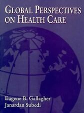 Global Perspectives on Health Care