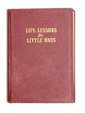 Life Lessons for Little Ones by David O. McKay 1940 Hardcover Book LDS