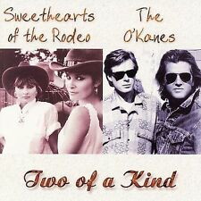 THE O'KANES SWEETHEARTS OF THE RODEO Midnight Girl Sunset Town Oh Darlin' NEW CD