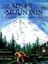 The Miser on the Mountain: A Nisqually Legend of Mount Rainier