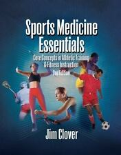 Sports Medicine Essentials: Core Concepts in Athletic Training & Fitness Instruc