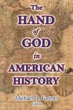 The Hand of God in American History by Rev. George B. Cheever, Wilbur Fisk...