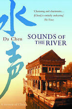 Sounds of the River: A Memoir of China by Da Chen - Medium Paperback