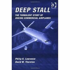 Deep Stall: The Turbulent Story of Boeing Commercial Airplanes-ExLibrary