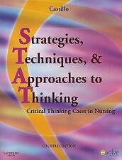 Strategies, Techniques & Approaches to Thinking, Cases in Nursing, 4th Edition
