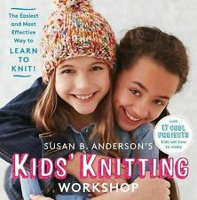 Kids' Knitting Workshop by Susan B. Anderson (2015, Spiral)
