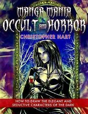 Manga Mania Occult & Horror: How to Draw the Elegant and Seductive Characters ..