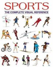 Sports: The Complete Visual Reference Francois Fortin Hardcover