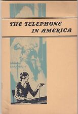 THE TELEPHONE IN AMERICA 1940 BOOKLET