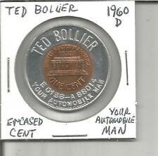 "(K) 1960-D Encased Cent ""Ted Bollier Your Automobile Man"""