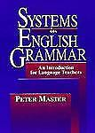 Systems in English Grammar: An Introduction for Language Teachers, Master, Peter