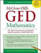 McGraw-Hill's GED Mathematics : The Most Comprehensive and Reliable Study Progra