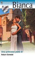 Una Princesa Para El: (A Princess For Him) (Spanish Edition)