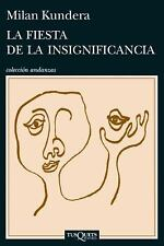 La Fiesta de la Insignificancia by Milan Kundera (2014, Paperback)