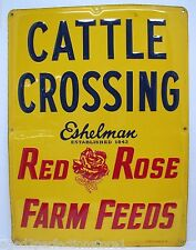 Orig 1950s CATTLE CROSSING Eshelman RED ROSE FARM FEEDS Adv Sign AM Sign Co embs