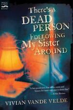 There's a Dead Person Following My Sister Around-ExLibrary