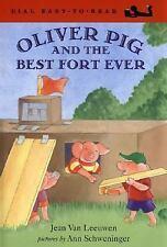 Oliver Pig and the Best Fort Ever (Oliver and Amanda) Van Leeuwen, Jean Hardcov