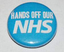 HANDS OFF OUR NHS Button Badge 25mm / 1 inch National Health Service