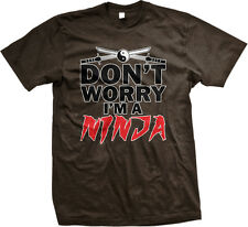 Dont Worry Im A Ninja Ying Yang Crossed Katanas Nerd Geek Humor Mens T-shirt