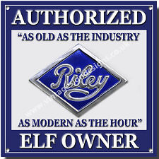 RILEY AUTHORIZED ELF OWNER METAL SIGN.CLASSIC BRITISH RILEY CARS.VINTAGE RILEY.