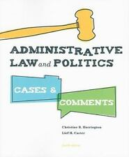 Administrative Law and Politics: Cases and Comments, 4th Edition [Paperback] ...