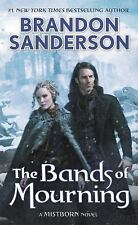 Mistborn: The Bands of Mourning : A Mistborn Novel 6 by Brandon Sanderson...
