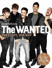 The Wanted: Our Story, Our Way: 100% Official, The Wanted