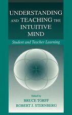 2001-01-01, Understanding and Teaching the Intuitive Mind: Student and Teacher L
