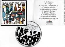 """DOGS DIE IN HOT CARS """"Please Describe Yourself"""" (CD) 2004"""