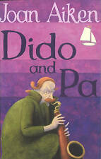 Dido and Pa by Joan Aiken (Paperback, 2004)