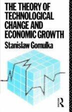 The Theory of Technological Change and Economic Growth by Stanislaw Gomulka...