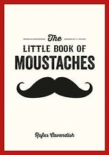 The Little Book of Moustaches, Cavendish, Rufus